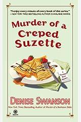 Murder of a Creped Suzette: A Scumble River Mystery (Scumble River Mysteries Book 14) Kindle Edition
