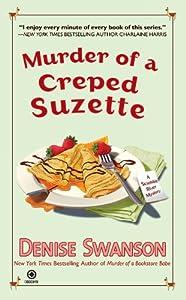 Murder of a Creped Suzette: A Scumble River Mystery (Scumble River Mysteries Book 14)