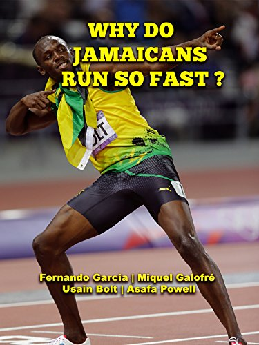 (Why Do Jamaicans Run So Fast)