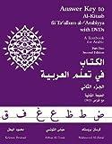Answer Key to Al-Kitaab Fii Ta Callum al-CArabiyya: A Textbook for Arabic: Part Two