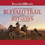 Buffalo Trail | Jeff Guinn