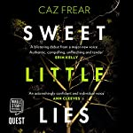 Sweet Little Lies | Caz Frear