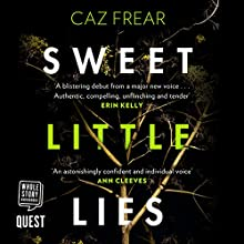 Sweet Little Lies Audiobook by Caz Frear Narrated by Jane Collingwood