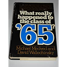 What Really Happened to the Class of '65