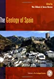 The Geology of Spain, Wes Gibbons, 1862391270