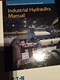 Industrial Hydraulics Manual 6th Edition 1st Printing