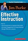 Effective Instruction, Jim Burke, 0439934540