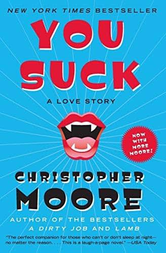You Suck: A Love Story (Bloodsucking Fiends)