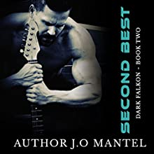 Second Best: Dark Falkon, Book 2 Audiobook by J.O Mantel Narrated by Rick Daniels