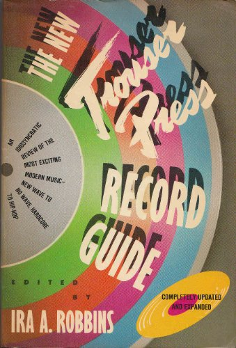 The New Trouser Press Record Guide ()