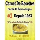 Carnet De Recettes Faciles et Économiques Numéro# 1 Depuis 1983 (French Edition)