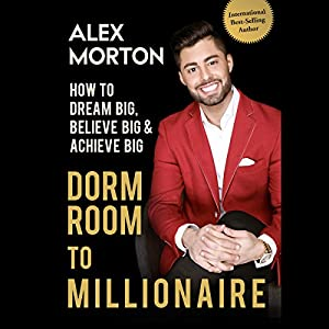 Dorm Room to Millionaire Hörbuch
