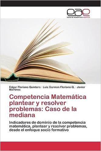 Los libros más vendidos de eBookStore: Competencia Matemática plantear y resolver problemas: Caso de la mediana en español CHM