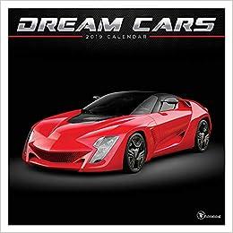 Dream Cars 2019 Calendar Amazon Co Uk Tf Publishing Books