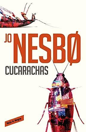 Cucarachas (Harry Hole 2) eBook: Nesbo, Jo: Amazon.es: Tienda Kindle
