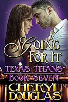 Going For It (Texas Titans #7) by [Douglas, Cheryl]