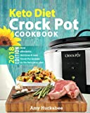 img - for Keto Diet Crock Pot Cookbook 2018: Most Affordable, Quick & Easy Slow Cooker Recipes for Fast & Healthy Weight Loss on the Ketogenic Diet book / textbook / text book