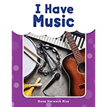 I Have Music (My Words Readers)