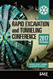 img - for Rapid Excavation and Tunneling Conference 2017 Proceedings book / textbook / text book