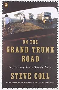 On the Grand Trunk Road: A Journey into South Asia Paperback – March 31, 2009