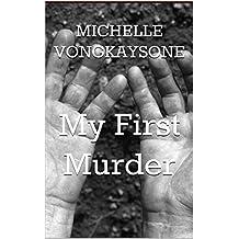 My First Murder (Four Stories Book 2)