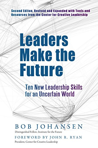 Top recommendation for leaders make the future bob johansen