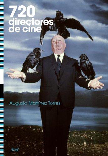 Descargar Libro 720 Directores De Cine Augusto M. Torres