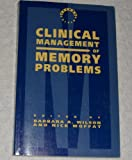 Clinical Management of Memory Problems, Wilson, Todd, 187910590X