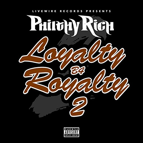 Loyalty B4 Royalty 2 [Explicit]