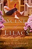 The Scent of Lilacs (Hollyhill Series, Book 1)