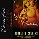Elena Chavez Audiobook by Jeanette Collins Narrated by  La Petite Mort, Ruby Rivers