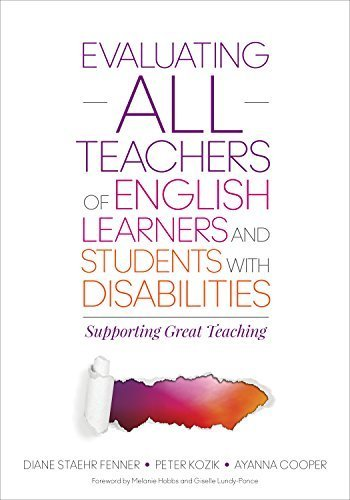 Evaluating ALL Teachers of English Learners and Students With Disabilities: Supporting Great Teaching by Fenner, Diane Staehr, Kozik, Peter L., Cooper, Ayanna C. (2015) Paperback
