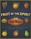Fruit of the Spirit, Phyllis J. Le Peau and Jack Kuhatschek, 0310698456