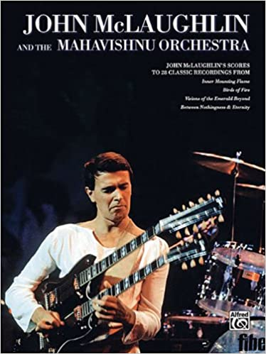 john mclaughlin and the mahavishnu orchestra score edition score by mclaughlin john 2006 sheet music