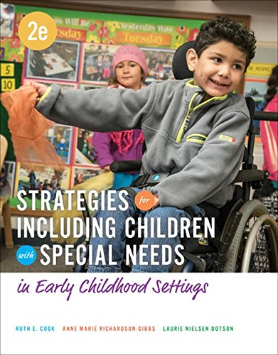 Strategies for Including Children with Special Needs in Early Childhood Settings (Children With Learning Disabilities In The Classroom)