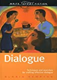 Image of Dialogue: Techniques and Exercises for Crafting Effective Dialogue (Write Great Fiction Series)
