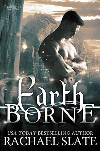 Earth Borne (Halcyon Romance Series)