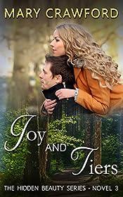Joy And Tiers A Hidden Beauty Novel Book 3