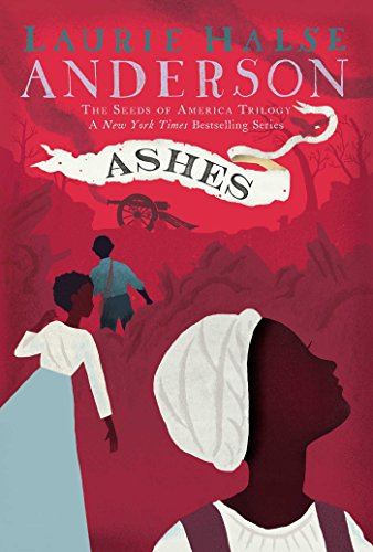 Ashes by Laurie Halse Andersen