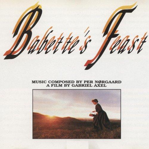 (Babette's Feast (Original Motion Picture Soundtrack))