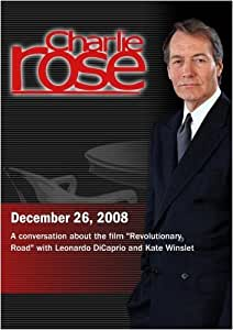 Charlie Rose - Leonardo DiCaprio and Kate Winslet (December 26, 2008)