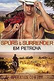 Spurs 'n Surrender (Operation Cowboy Book 2)