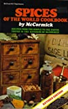 Spices of the World Cookbook, McCormick and Co. Staff, 0070448728