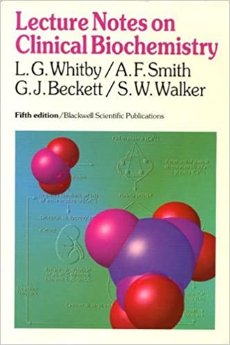 Lecture Notes on Clinical Biochemistry: A  F  Smith, G  J