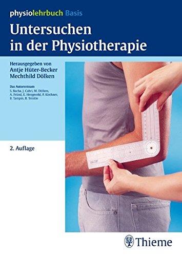 Untersuchen in der Physiotherapie (Physiolehrbuch)
