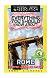Everything You Should Know About: Rome Faster Learning Facts