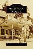 Alderwood Manor, Marie Little and Kevin K. Stadler, 0738531014