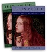 The Trees of Life: Exposing the Art of Holy Deception, Vol 2