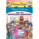 Thea Stilton and the Chocolate Sabotage