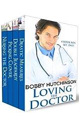 LOVING THE DOCTOR, BOX SET TWO: DOCTOR ROMANCE, FOUR FULL LENGTH BOOKS BOX SET
